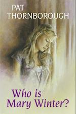 Who is Mary Winter? (Hors collection)