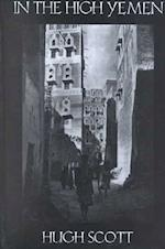 In the High Yemen (Kegan Paul Arabia Library S)