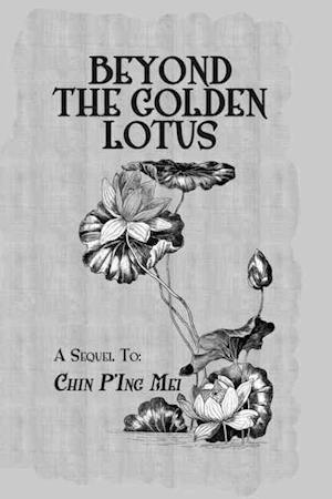 Beyond The Golden Lotus