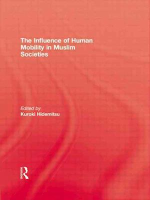 The Influence Of Human Mobility In Muslim Societies