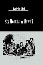 Six Months in Hawaii (Pacific Basin Books S)