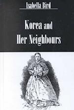 Korea & Her Neighbours (Kegan Paul Travellers S)