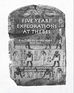 Five Years' Explorations at Thebes (Kegan Paul Library of Ancient Egypt)