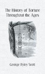 The History of Torture (Kegan Paul Library of Arcana S)