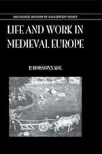 Life and Work in Medieval Europe (History of Civilization S)