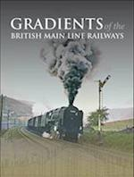 Gradients of the British Main Line Railways af Ian Allan Publishing