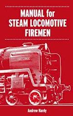 Manual for Steam Locomotive Firemen