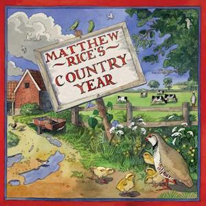 Bog, hardback Matthew Rice's Country Year af Matthew Rice