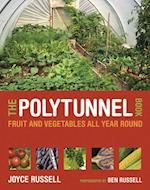 The Polytunnel Book af Ben Russell, Joyce Russell