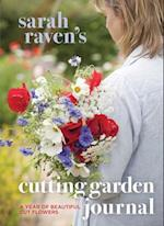 Sarah Raven's Cutting Garden Journal