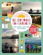 50 Evening Adventures