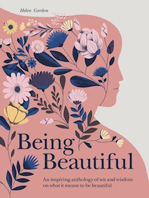 Being Beautiful