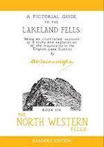 The North Western Fells (Wainwright Readers Edition)