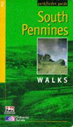 South Pennines (Ordnance Survey Pathfinder Guides, nr. 2)