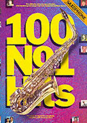 100 No. 1 Hits for Saxophone