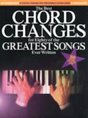 The Best Chord Changes For Eighty Of The Greatest Songs Ever Written