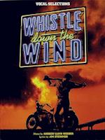 Whistle down the Wind af Andrew Lloyd Webber