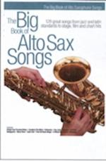 The Big Book Of Alto Sax Songs (The Big Book of)