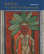 Magic in Medieval Manuscripts
