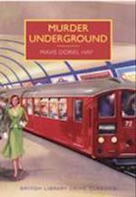 Murder Underground (British Library Crime Classics)