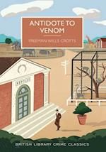 Antidote to Venom (British Library Crime Classics)