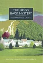 The Hog's Back Mystery af Freeman Wills Crofts