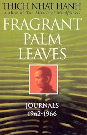 Bog, paperback Fragrant Palm Leaves af Thich Nhat Hanh
