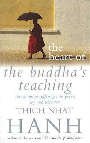 The Heart Of Buddha's Teaching