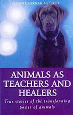 Animals as Healers and Teachers