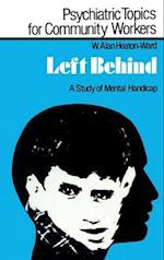 Left Behind (Psychiatric topics for community workers)
