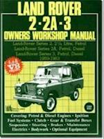 Land Rover 2, 2A, 3 Owner's Workshop Manual 1959-1983