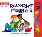 Recorder Magic: Descant Tutor Book 2 af Jane Sebba, Ana Sanderson, David Moses