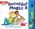 Recorder Magic: Descant Tutor Book 3 af Ana Sanderson, David Moses, Jane Sebba