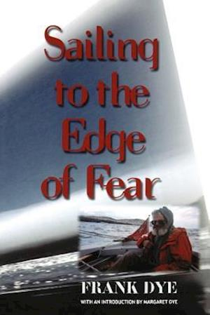 Sailing to the Edge of Fear