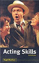 Acting Skills af Hugh Morrison