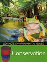 Conservation (Go Facts: Environmental Issues)