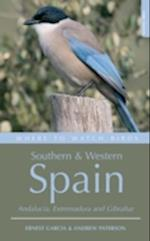 Where to Watch Birds in Southern and Western Spain (Where to Watch Birds)