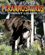 Tyrannosaurus Rex (Dino Stories)