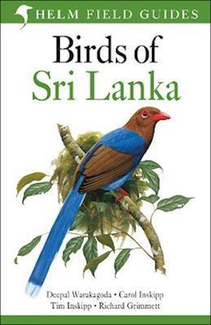 Bog paperback Birds of Sri Lanka af Carol Inskipp Richard Grimmett Deepal Warakagoda