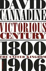 Victorious Century af Mr David Cannadine