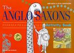 The Anglo Saxons (British Museum Activity Books S)