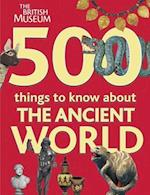 500 Things to Know About the Ancient World (British Museum Activity Books S)