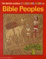 The British Museum Colouring Book of Bible Peoples (British Museum Colouring Books)