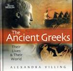 The Ancient Greeks (Their Lives and Their World)