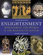 Enlightenment: Discovering the World af Andrew Burnett, Kim Sloan
