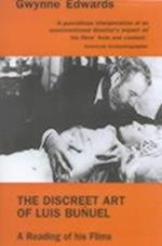 The Discreet Art of Luis Buauel (Reading of His Films)
