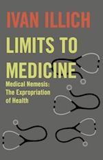 Limits to Medicine af Ivan Illich, Boyers Inc Marion, Avan Allich