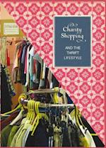 Charity Shopping and the Thrift Lifestyle