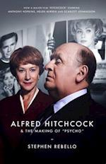 Alfred Hitchcock & the Making of Psycho af Stephen