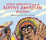 Chief Hawah's Book of Native American Indians